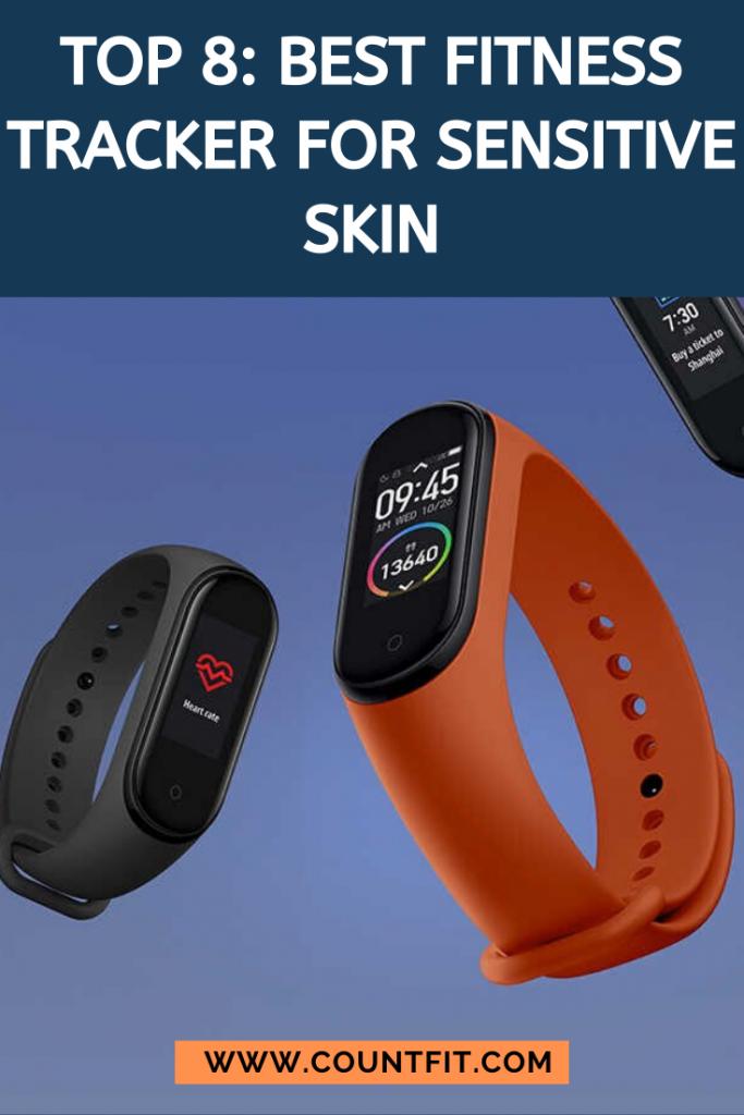 best fitness tracker for sensitive skin