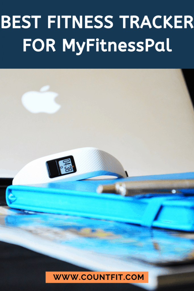 best fitness tracker for myfitnesspal